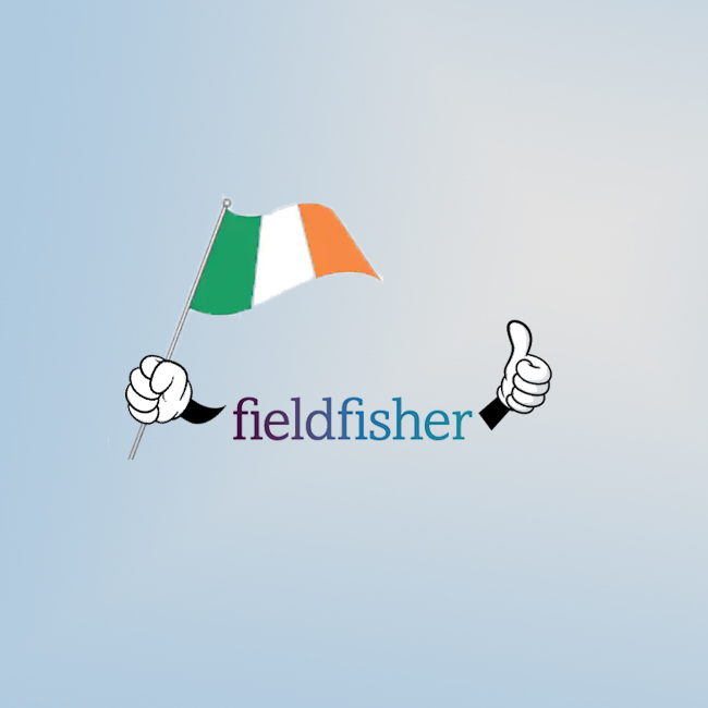 The Luck of the Irish: Fieldfisher Confirms Merger with Irish Law Firm