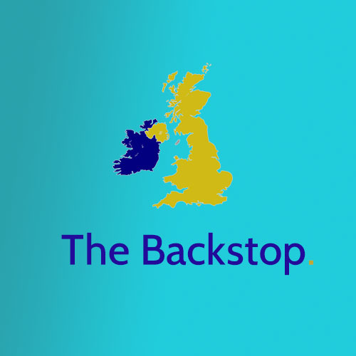 Backstop's Back Alright: The commercial effect of ignoring the backstop in Brexit talks