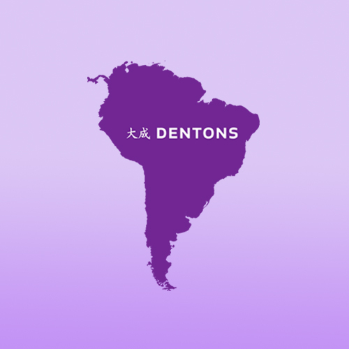 Growth Continues: Dentons plants seeds in Argentina and Uruguay