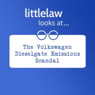 LittleLaw looks at… The Volkswagen Dieselgate Emissions Scandal