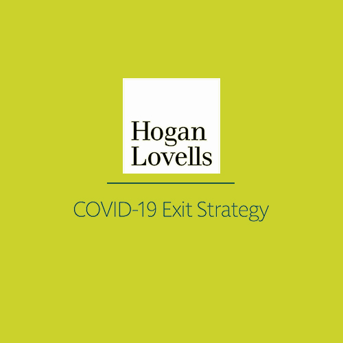 Not Taking the Nearest Exit: Hogan Lovells' COVID-19 exit strategy