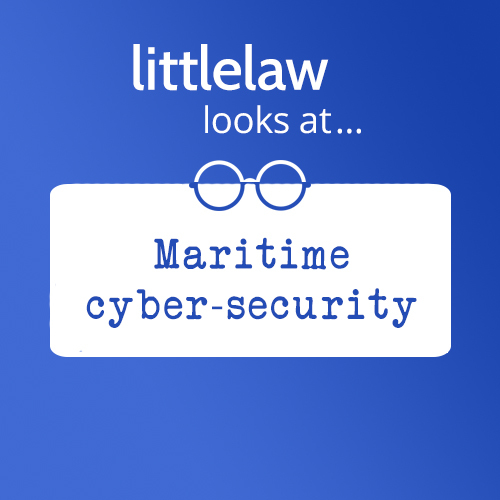 LittleLaw looks at… Maritime cyber-security