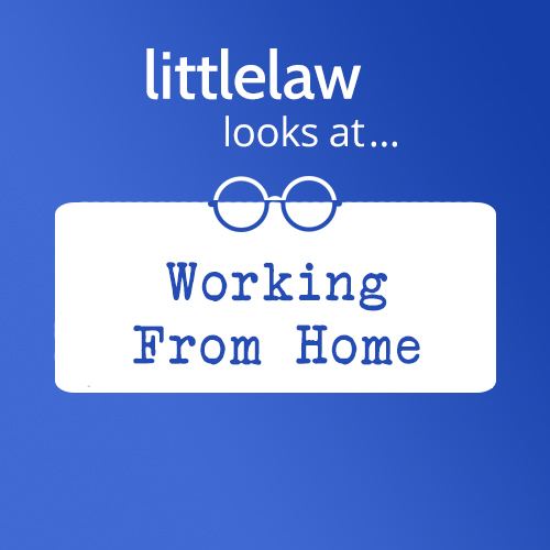 LL Looks At… Working from home