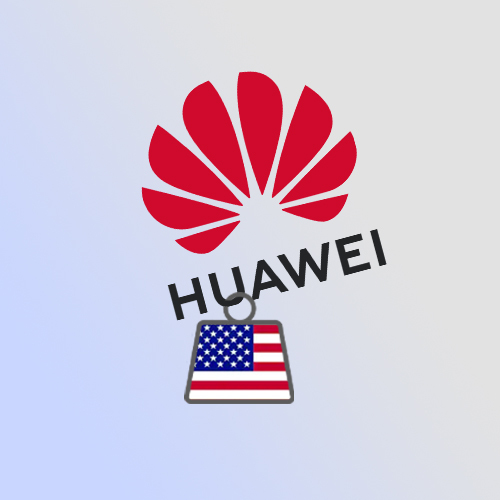 Huawei Suffers Further US Sanctions: The final nail in the coffin