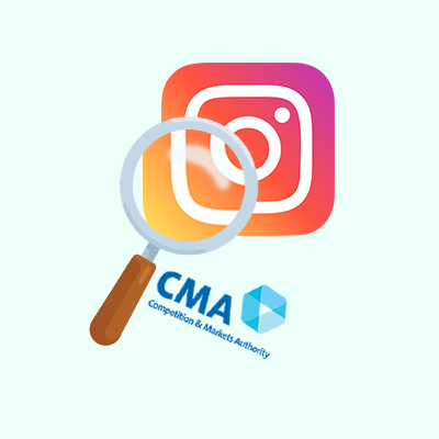 Influencer #Ad's Investigated: CMA tightens rules on Instagram advertisements
