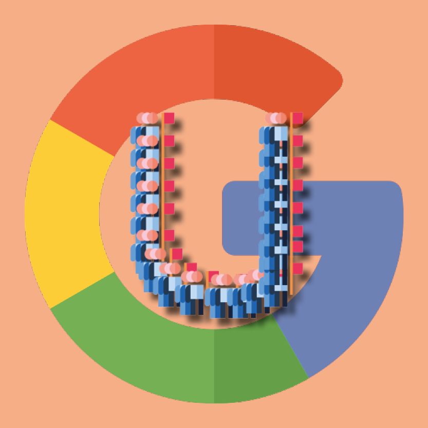 U is for Union: Google employees unite against bad business practices and working conditions