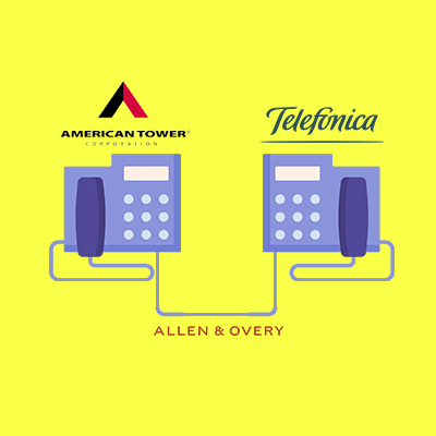 Keeping Us Connected: Allen & Overy advise American Tower Corporation on their latest acquisition