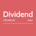 """What is a """"dividend""""?"""