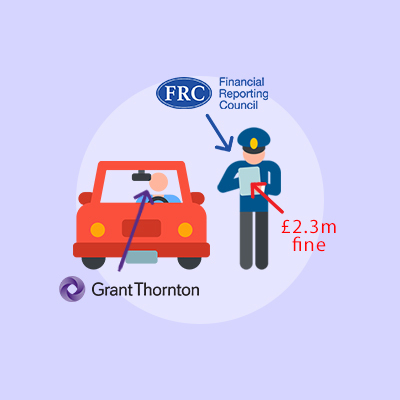 Not Grant Thornton's FINEst work: the accountancy firm receives a £4m fine